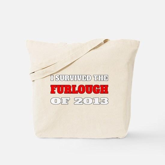 I survived the Furlough of 2013 Tote Bag