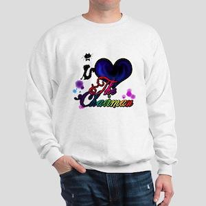 I love The Chairman Sweatshirt