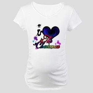 I love The Chairman Maternity T-Shirt