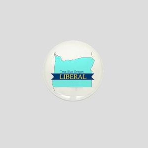 True Blue Oregon LIBERAL Mini Button