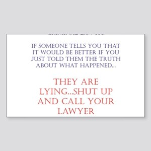 Better to tell the truth...no Sticker (Rectangular