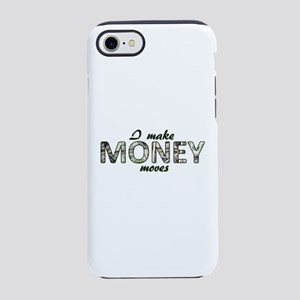 Money Moves iPhone 7 Tough Case