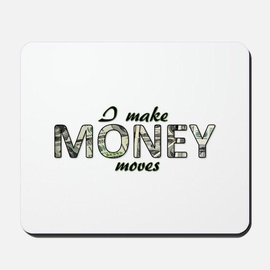 Money Moves Mousepad