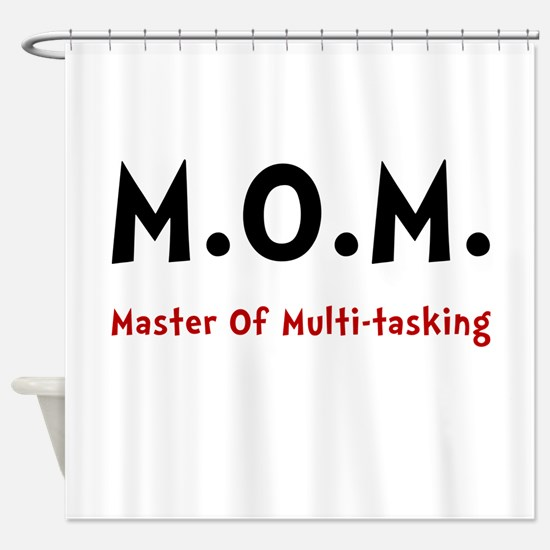 Mom Multitasking Shower Curtain