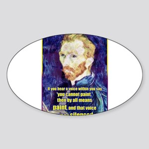 Vincent van Gogh - Art - Quote Sticker