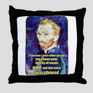 Vincent van Gogh - Art - Quote Throw Pillow