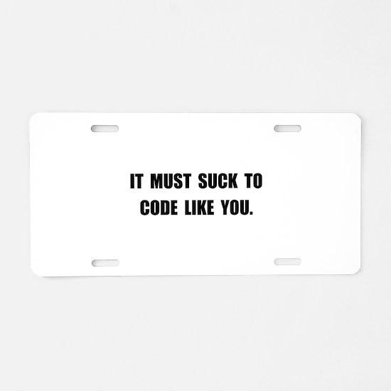 Suck Code Aluminum License Plate