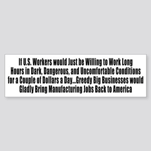 Offshoring, Manufacturing, and Greedy Big Business