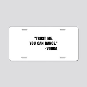 Vodka Dance Aluminum License Plate