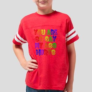 Youre So Gay Youth Football Shirt