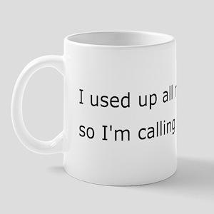Calling in dead Mug