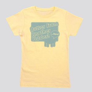 butterUdder3 Girl's Tee