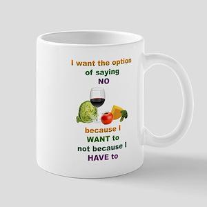 Saying No Mug