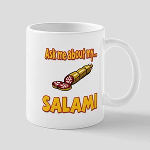 Funny Ask Me About My Salami Innuendo Humor Mug