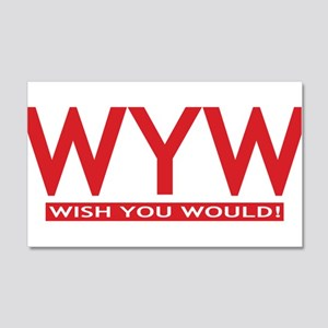 wish you would red Wall Decal