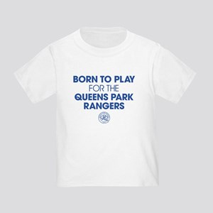 Queens Park Rangers Born To Play Toddler T-Shirt