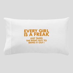 every girl is a freak orange Pillow Case