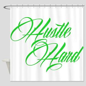 hustle hard green Shower Curtain