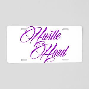 hustle hard purple Aluminum License Plate