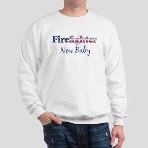 Firefighter New Baby Sweatshirt