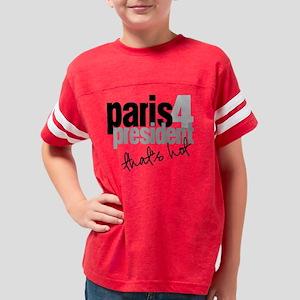 2-paris for president Youth Football Shirt
