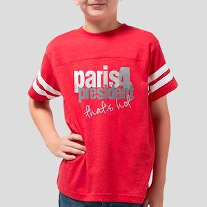 2-paris for president white Youth Football Shirt