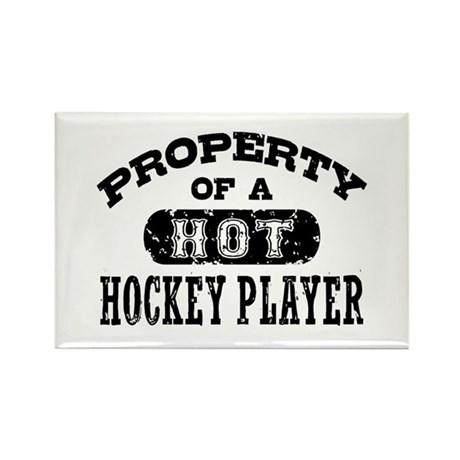 Property of a Hot Hockey Player Rectangle Magnet