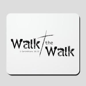 Walk the Walk - Mousepad