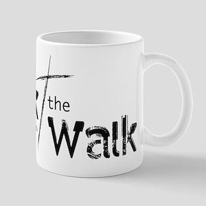 Walk the Walk - Mug