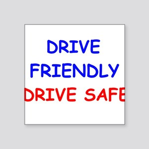 Drive Friendly Drive Safe Sticker