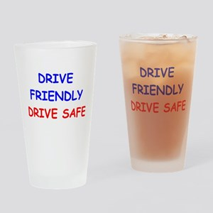 Drive Friendly Drive Safe Drinking Glass