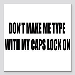 """Caps lock on Square Car Magnet 3"""" x 3"""""""