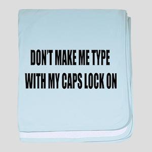 Caps lock on baby blanket