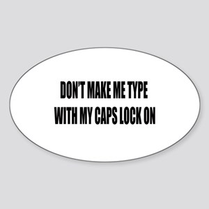 Caps lock on Sticker (Oval)