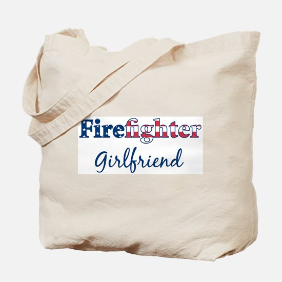 Firefighter Girlfriend Tote Bag