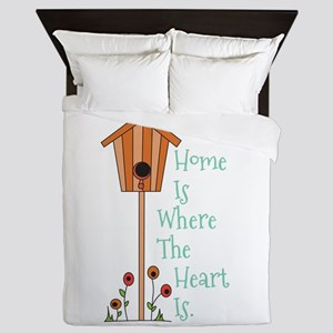 Home Is Where The Heart Is Queen Duvet