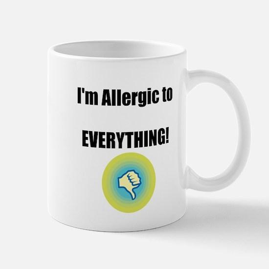 Im Allergic to Everything! Mug