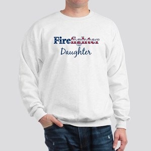 Firefighter Daughter Sweatshirt