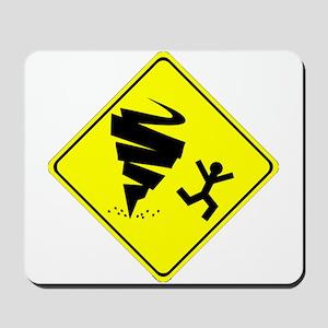 Tornado Caution Sign Mousepad