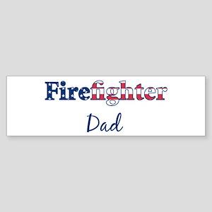 Firefighter Dad Bumper Sticker