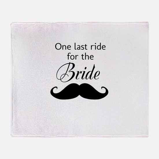 ONE LAST RIDE FOR THE BRIDE Throw Blanket