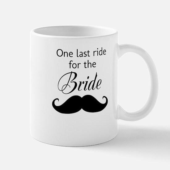 ONE LAST RIDE FOR THE BRIDE Mug