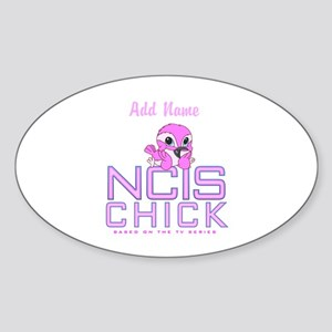 Personalized NCIS Chick Sticker (Oval)
