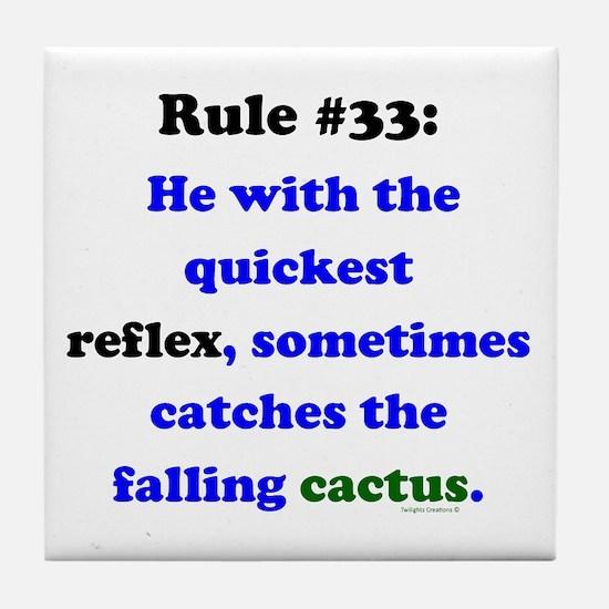 Rule 33 - Catch Falling Cactus Tile Coaster