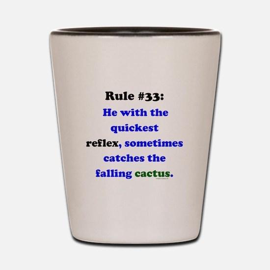 Rule 33 - Catch Falling Cactus Shot Glass