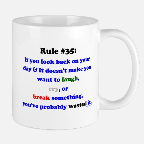 Rule 35 Laugh, Cry, Break Something Mug
