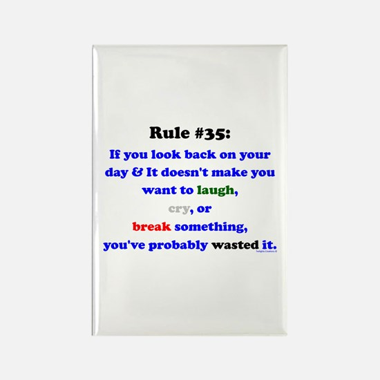 Rule 35 Laugh, Cry, Break Something Rectangle Magn