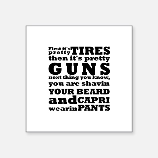"""Unique Deer hunting sayings Square Sticker 3"""" x 3"""""""