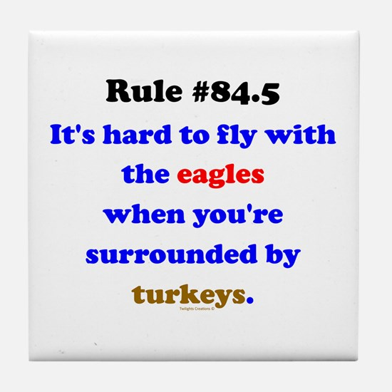 Rule 84.5 Surrounded by Turkeys Tile Coaster