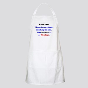 Rule 86 Nothing Sneaks Up On You Apron